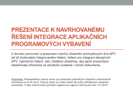 Prezentace k navrhovanému řešení integrace aplikačních