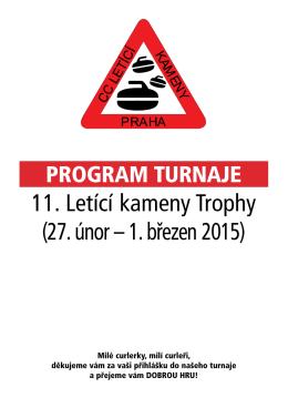 11. Letící kameny Trophy (27. únor – 1. březen 2015)