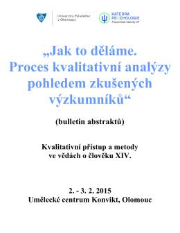 """""""Jak to děláme. Proces kvalitativní analýzy pohledem"""
