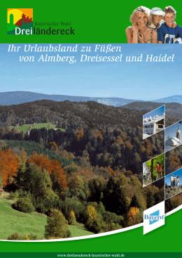 Ihr Urlaubsland zu Füßen von Almberg, Dreisessel und Haidel