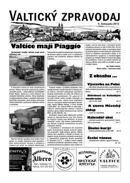 Valtice mají Piaggio