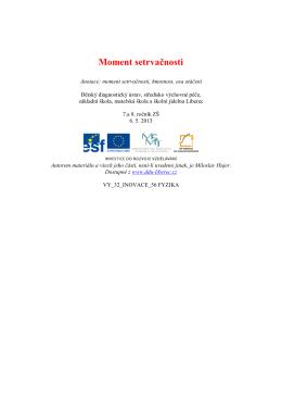 Moment setrvačnosti - Dětský diagnostický ústav a SVP Liberec