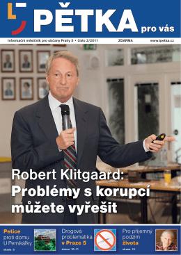 Robert Klitgaard: Problémy s korupcí můžete vyřešit