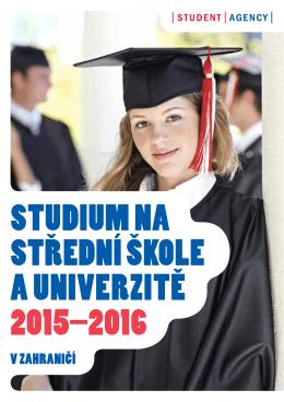 Studium na Strední škole a univerzite 2015–2016