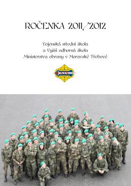 Ročenka 2011/2012 - Vojenská střední škola a Vyšší odborná škola