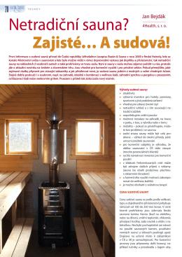Netradiční sauna? Zajisté… A sudová!