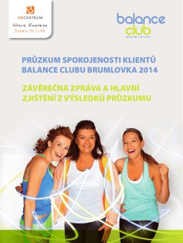 průzkum spokojenosti klientů balance clubu brumlovka 2014