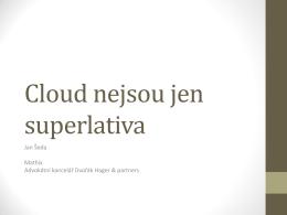 Cloud nejsou jen samá superlativa