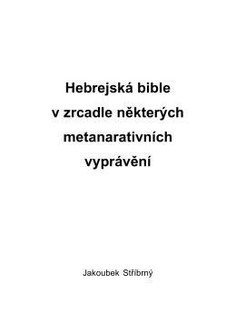 hebrejska bible v zrcadle nekterych metanarativních vypraveni.pdf