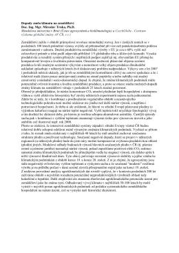 Dopady změn klimatu na zemědělství Doc. Ing. Mgr. Miroslav Trnka