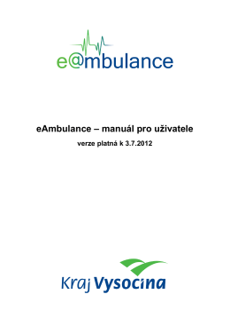 Přehledný manuál pro práci se systémem eAmbulance