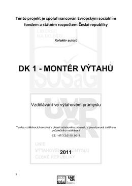 DK 1 - MONTÉR VÝTAHŮ