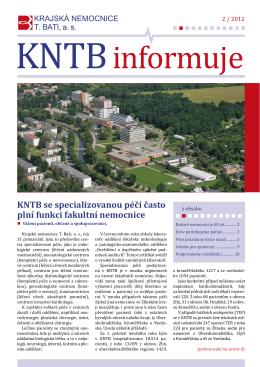 KNTB se specializovanou péčí často plní funkci fakultní nemocnice