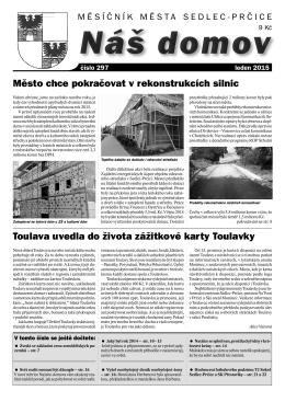Město chce pokračovat v rekonstrukcích silnic Toulava uvedla do