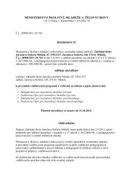 Akreditace Základní školy Mělník - Základní škola Mělník, Jaroslava