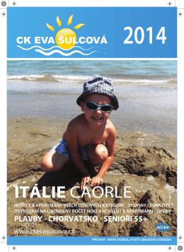 ITÁLIE CAORLE - CK Eva Šulcová