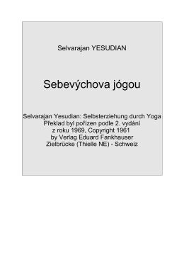 Selvarajan YESUDIAN: Sebevýchova jógou