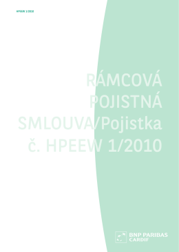 RÁMCOVÁ POJISTNÁ SMLOUVA/Pojistka č. HPEEW 1/2010