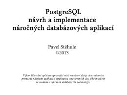 PostgreSQL návrh a implementace náročných databázových aplikací