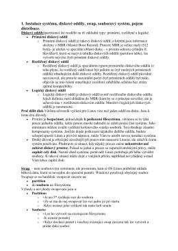1. Instalace systému, diskové oddíly, swap, souborový systém