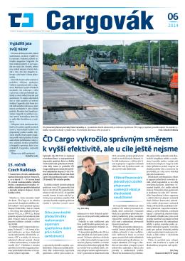 ČD Cargo vykročilo správným směrem k vyšší efektivitě, ale u cíle
