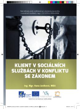 Klient v sociálních službách v konfliktu se zákonem