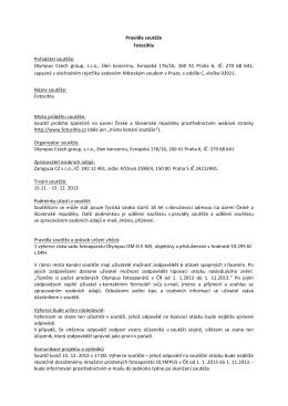 Pravidla soutěže Fotocihla Pořadatel soutěže: Olympus Czech