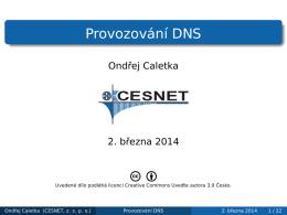 Provozování DNS - Ondřej Caletka
