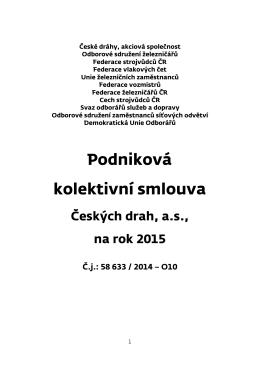 Podniková kolektivní smlouva Českých drah, a.s., na rok 2015
