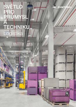 SVĚTLO PRO PRŮMYSL A TECHNIKU Logistika