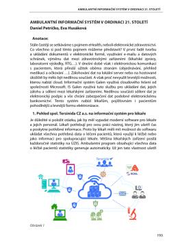 AMBULANTNÍ INFORMAČNÍ SYSTÉM V ORDINACI 21. STOLETÍ