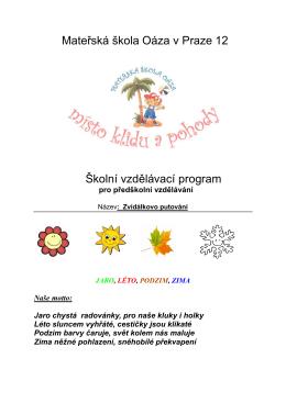 Mateřská škola Oáza v Praze 12 Školní vzdělávací program