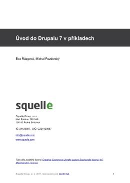 Úvod do Drupalu 7 v příkladech od Squelle Group, s.r.o.