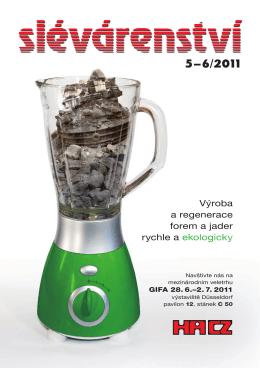 Výroba a regenerace forem a jader rychle a ekologicky