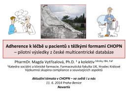 Adherence k léčbě u pacientů s těžkými formami