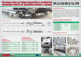 Válcovací linky na výrobu nerezových a hliníkových distančních
