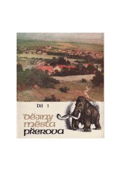 Dějiny města Přerova 1 včetně fotopřílohy