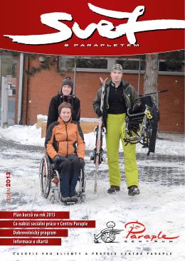 Plán kurzů na rok 2013 Co nabízí sociální práce v Centru Paraple