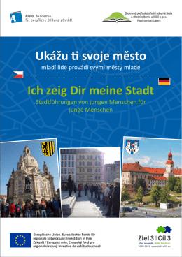 Ukážu ti svoje město Ich zeig Dir meine Stadt - Ausbildung