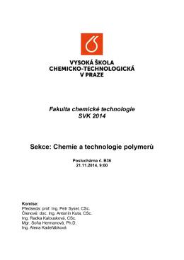 Sekce: Chemie a technologie polymerů