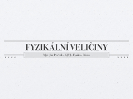 prezentace - Fyzika GJVJ
