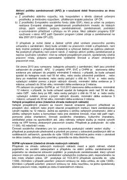 Aktivní politika zaměstnanosti (APZ) je v současné době