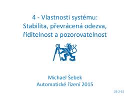 4 - Vlastnosti systému: Stabilita, převrácená odezva, řiditelnost a