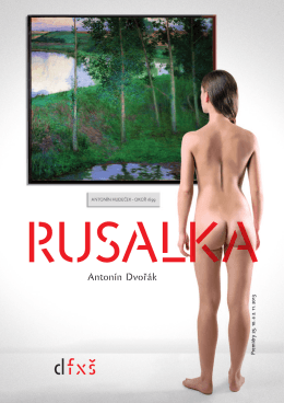 rusalka program pred.. - Divadlo FX Šaldy
