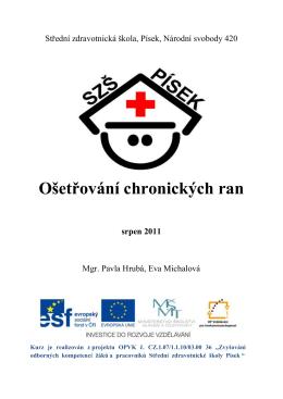 Ošetřování chronických ran - Střední Zdravotnická Škola Písek