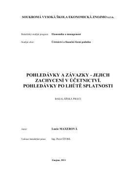 POHLEDÁVKY A ZÁVAZKY - Soukromá vysoká škola ekonomická