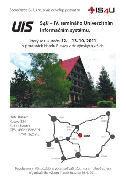 S4U – IV. seminář o Univerzitním informačním systému,