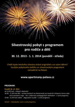 Silvestrovský pobyt s programem pro rodiče a děti 30. 12. 2013