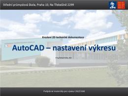 AutoCAD - nastavení výkresu