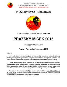 PRAŽSKÝ MÍČEK 2015 - HOKEJBAL